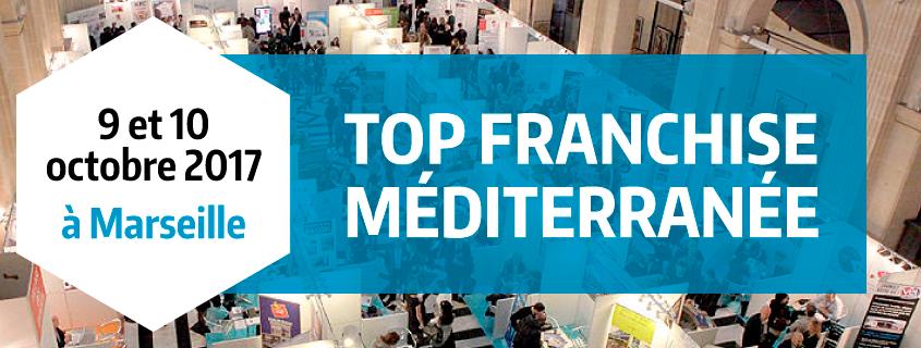 Salons 2017 : Top Franchise Méditerranée